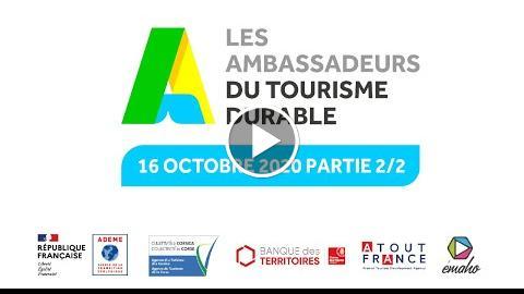 Ambassadeurs du Tourisme Durable – partie 2/2